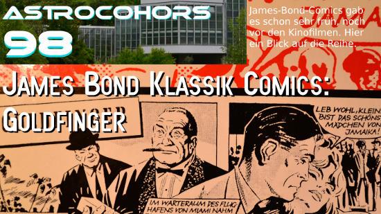 ASTROCOHORS #098: James Bond – Goldfinger [Comic]