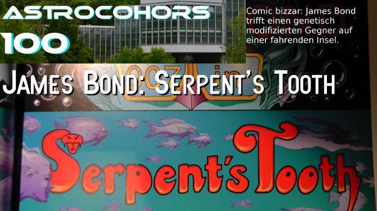 ASTROCOHORS #100: James Bond – Serpent's Tooth [Comic]