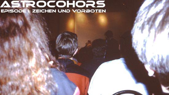 ASTROCOHORS Episode I: Zeichen und Vorboten